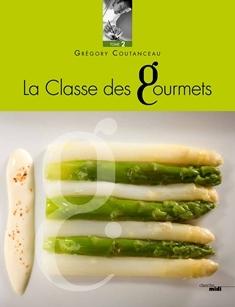 La classe des gourmets tome 2 boutique gr gory coutanceau - Livre de cuisine simple ...